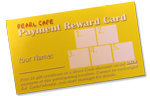 Ask about our frequent dining cards.  Earn gift certificates and cash discounts!